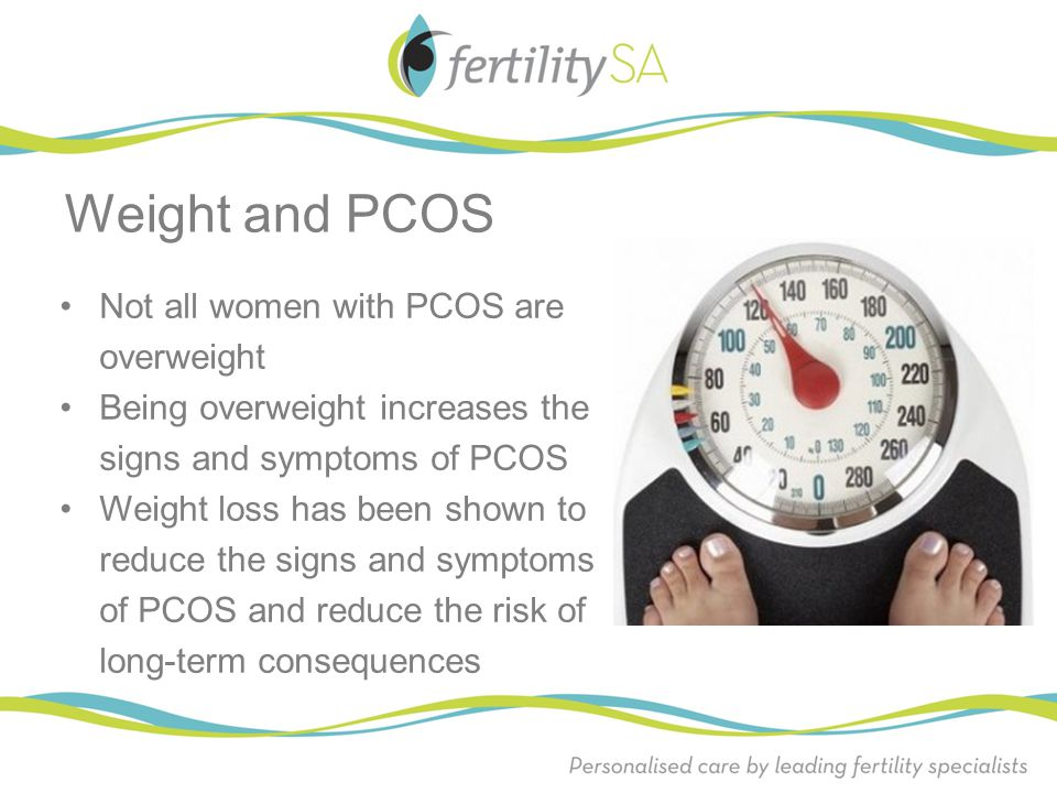 Weight and PCOS Not all women with PCOS are overweight