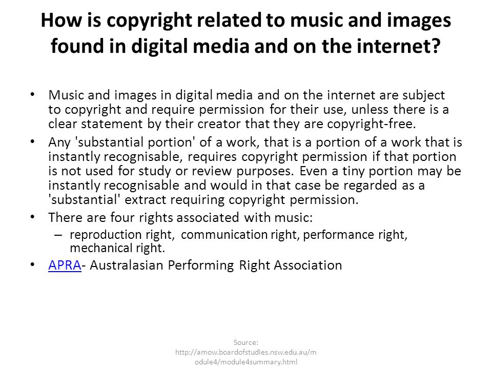How is copyright related to music and images found in digital media and on the internet