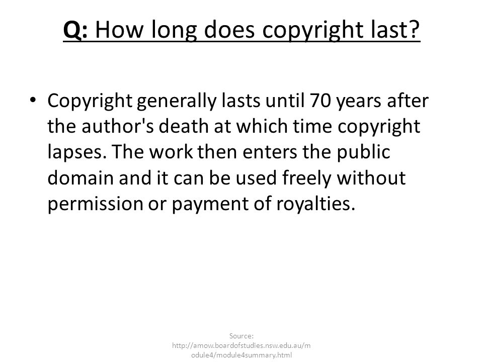 Q: How long does copyright last