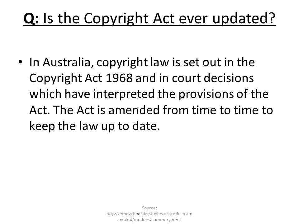 Q: Is the Copyright Act ever updated