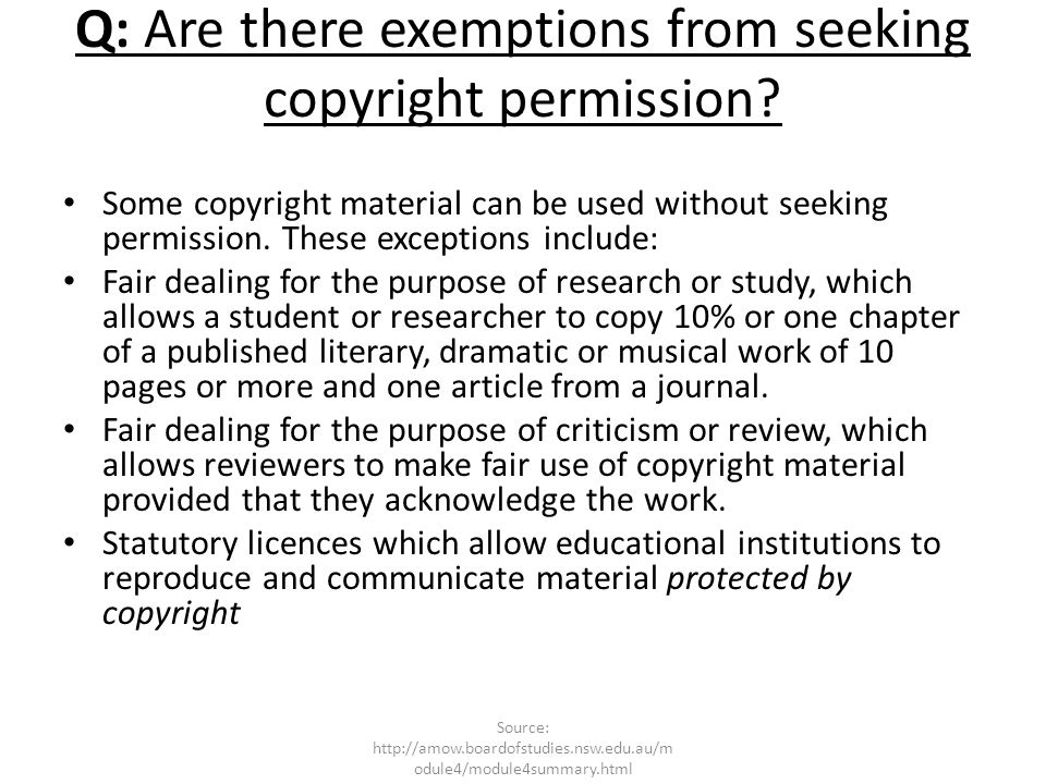 Q: Are there exemptions from seeking copyright permission