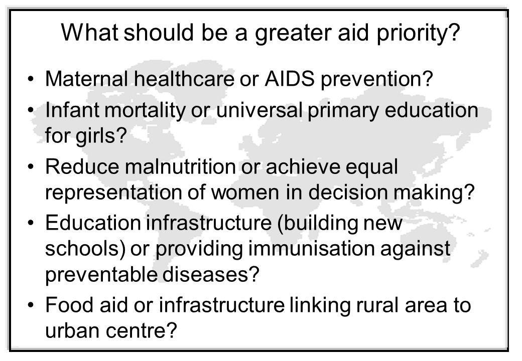 What should be a greater aid priority