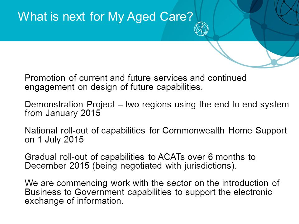 What is next for My Aged Care