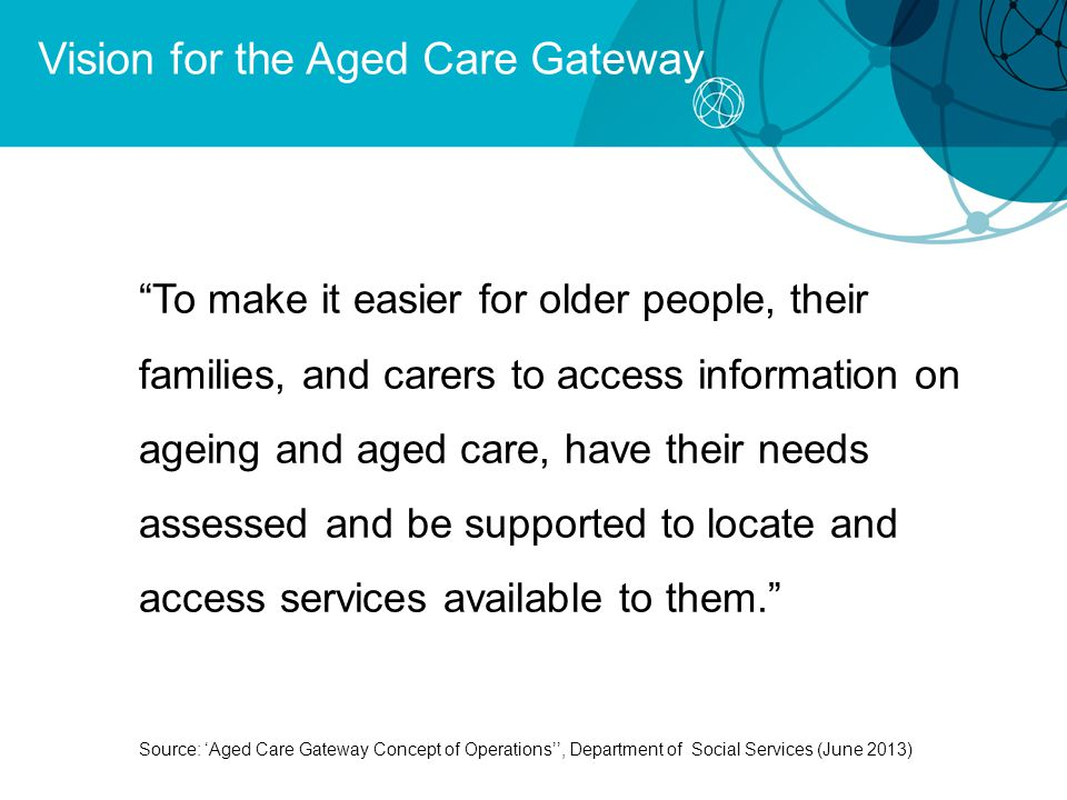 Vision for the Aged Care Gateway