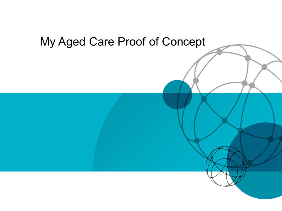 My Aged Care Proof of Concept