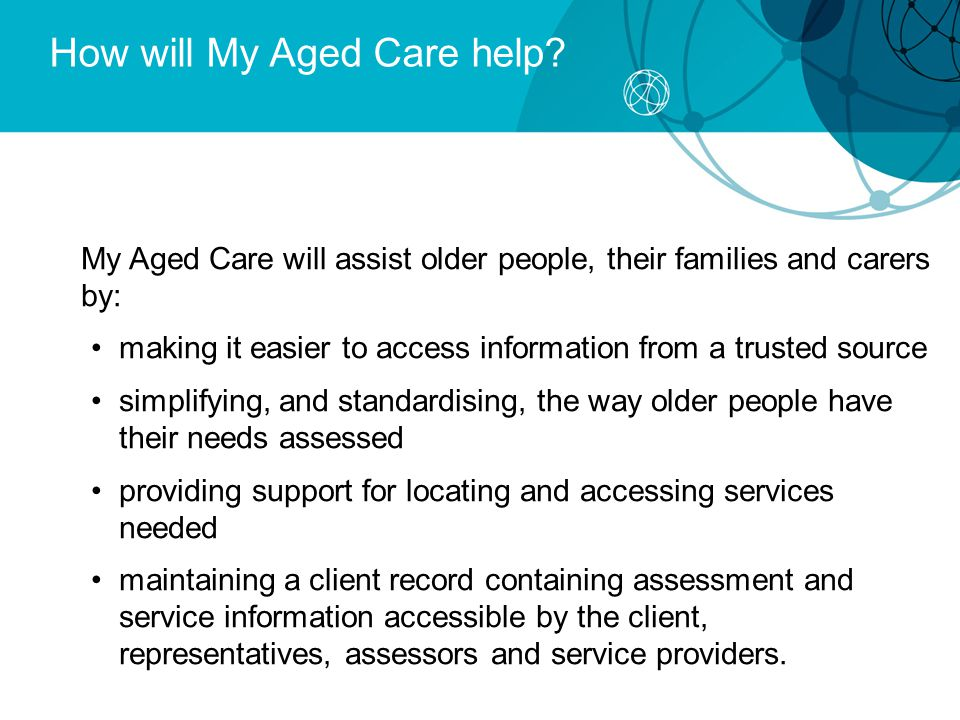 How will My Aged Care help