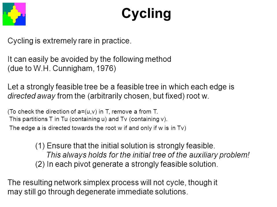 Cycling Cycling is extremely rare in practice.