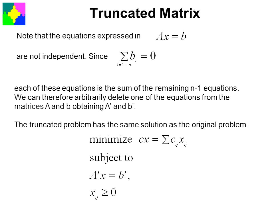 Truncated Matrix Note that the equations expressed in