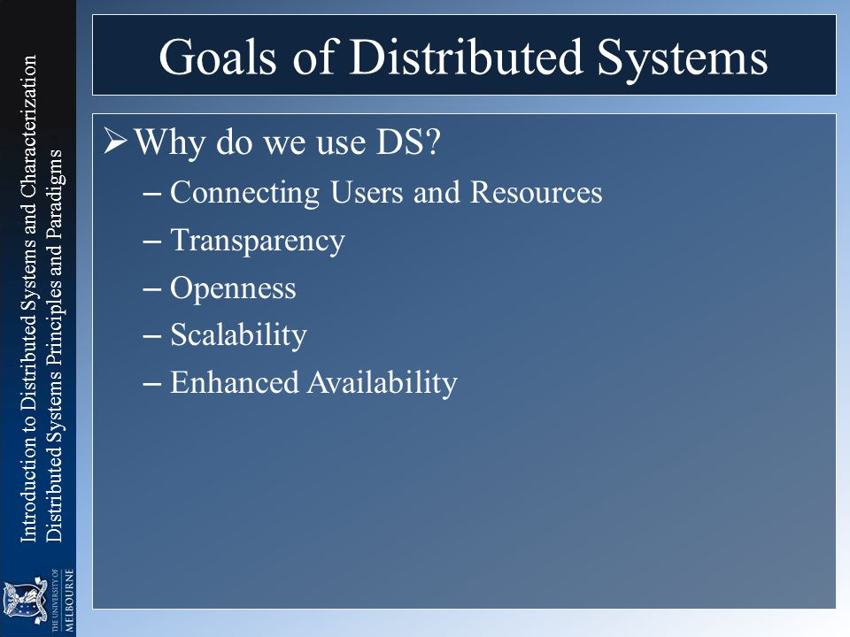 Goals of Distributed Systems