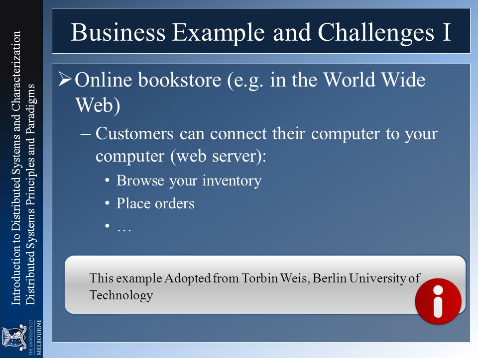 Business Example and Challenges I