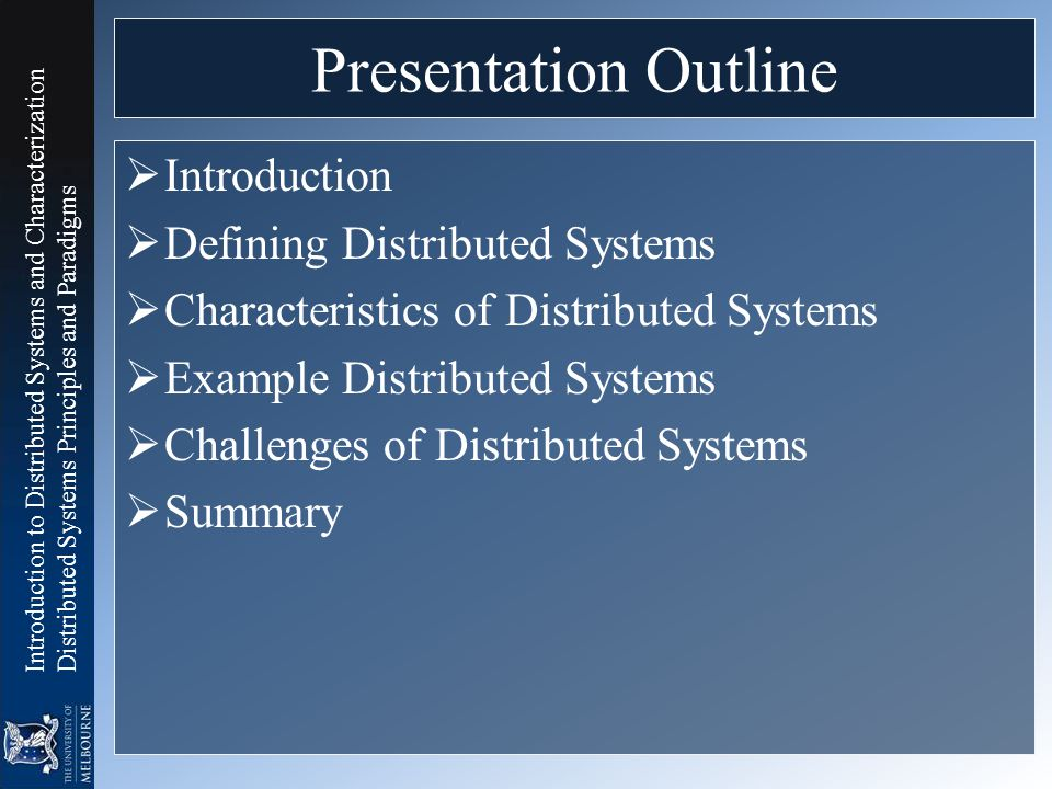 Presentation Outline Introduction Defining Distributed Systems
