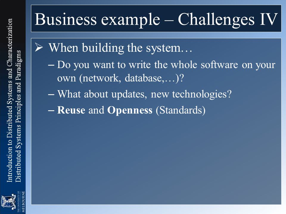 Business example – Challenges IV