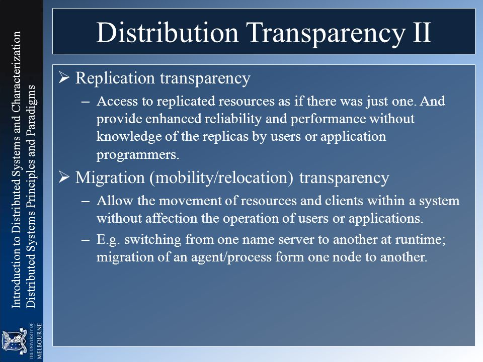 Distribution Transparency II