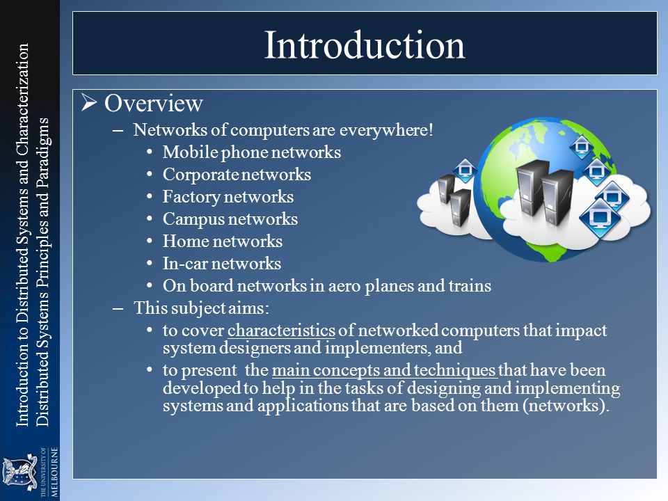 Introduction Overview Networks of computers are everywhere!