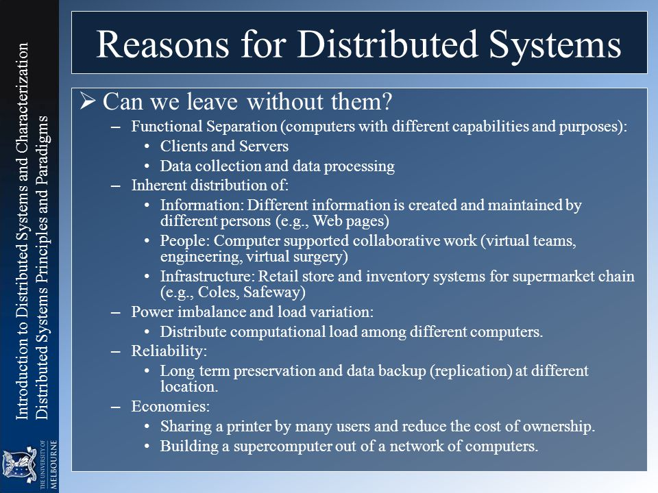 Reasons for Distributed Systems