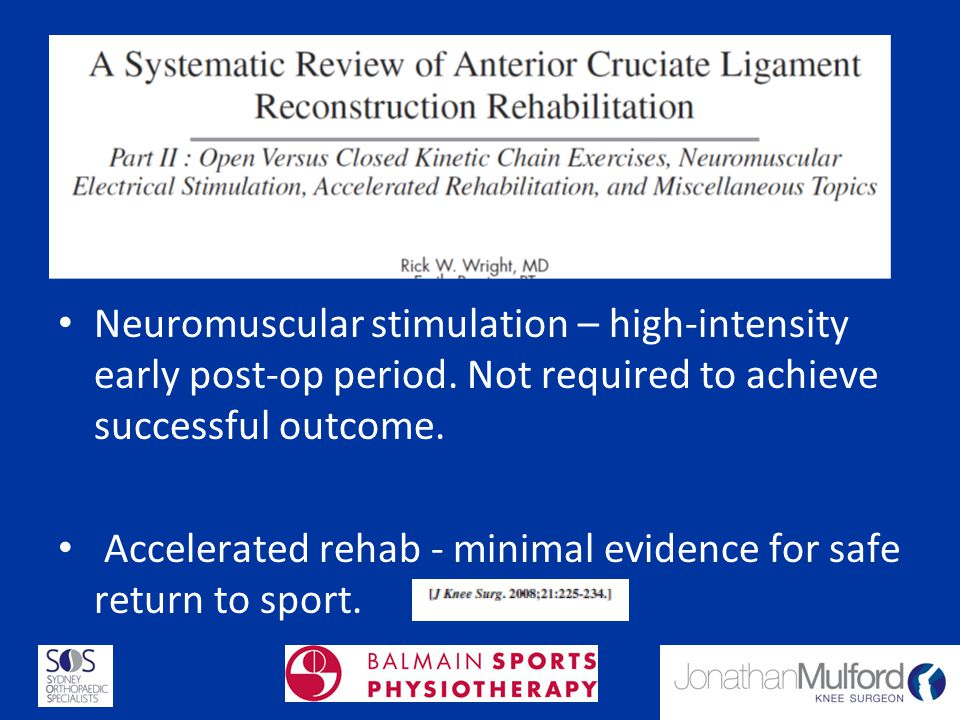 Neuromuscular stimulation – high-intensity early post-op period