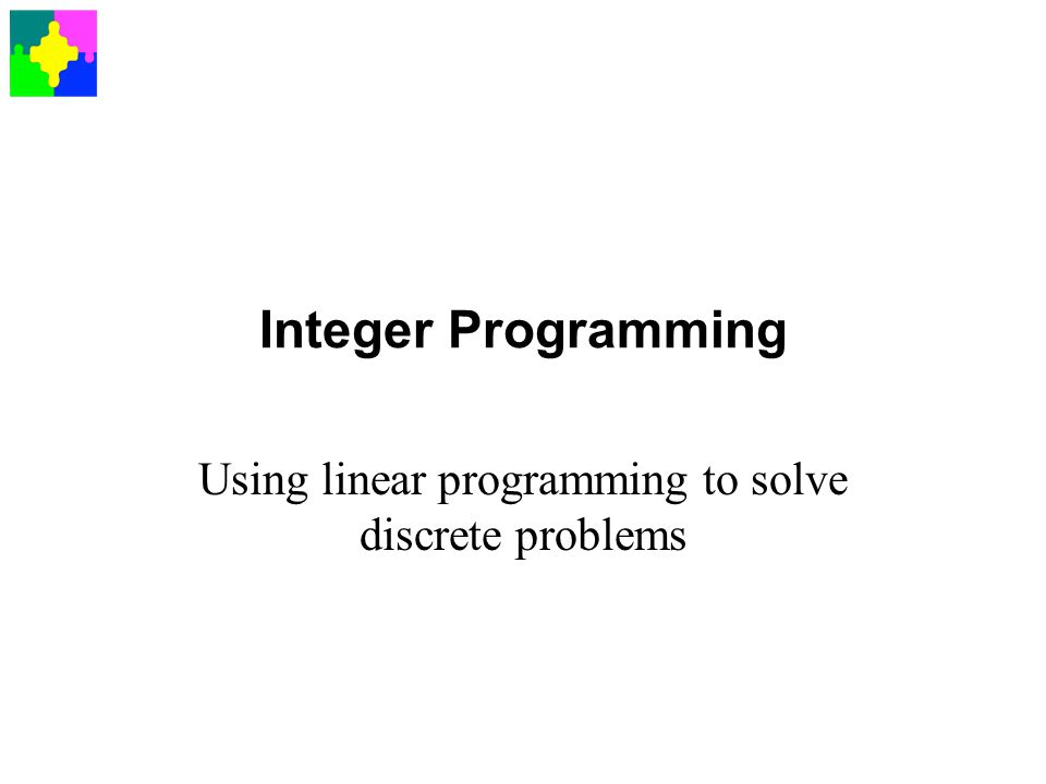 Using linear programming to solve discrete problems
