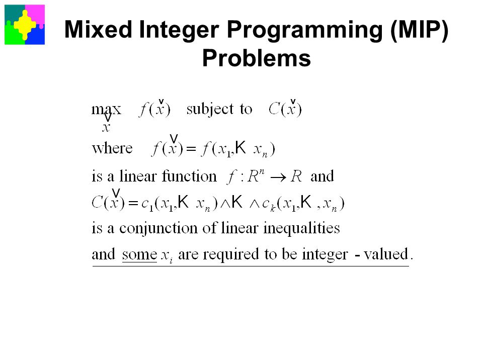Mixed Integer Programming (MIP) Problems