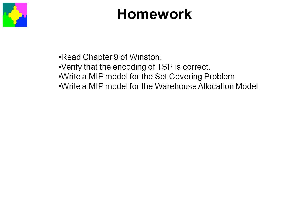 Homework Read Chapter 9 of Winston.