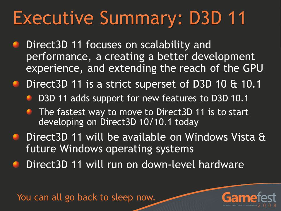 Executive Summary: D3D 11
