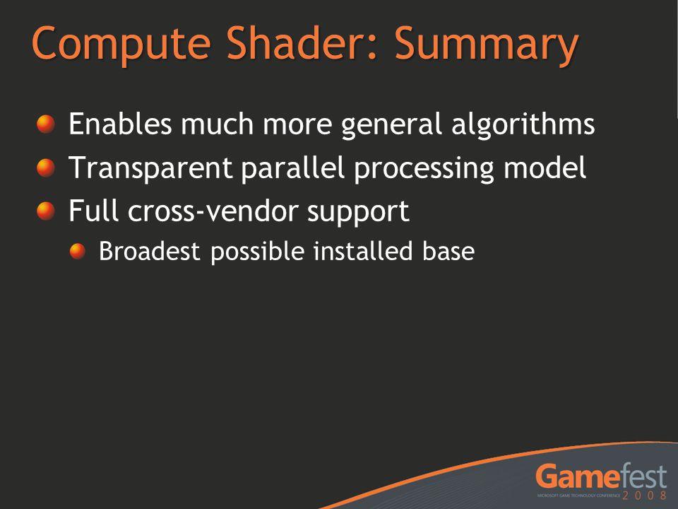 Compute Shader: Summary