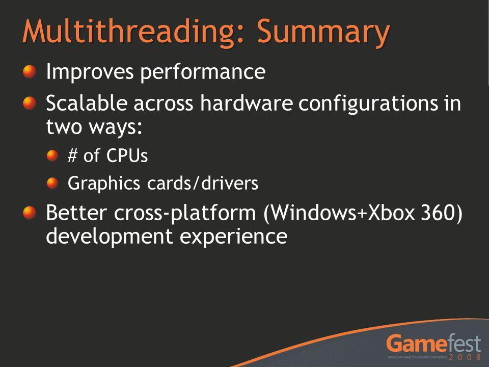 Multithreading: Summary