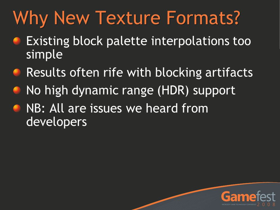 Why New Texture Formats