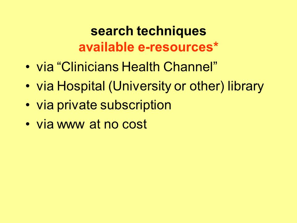 search techniques available e-resources*