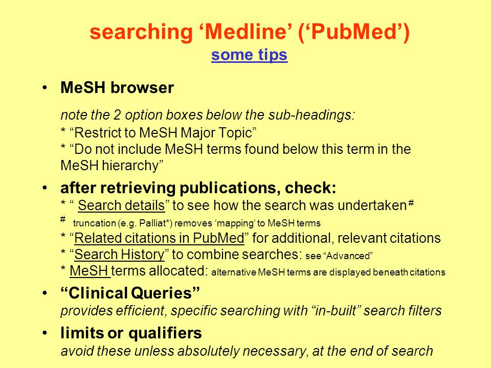 searching 'Medline' ('PubMed') some tips