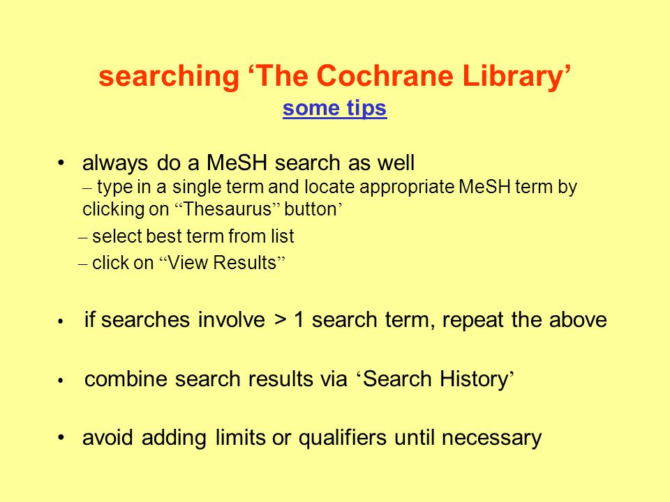 searching 'The Cochrane Library' some tips