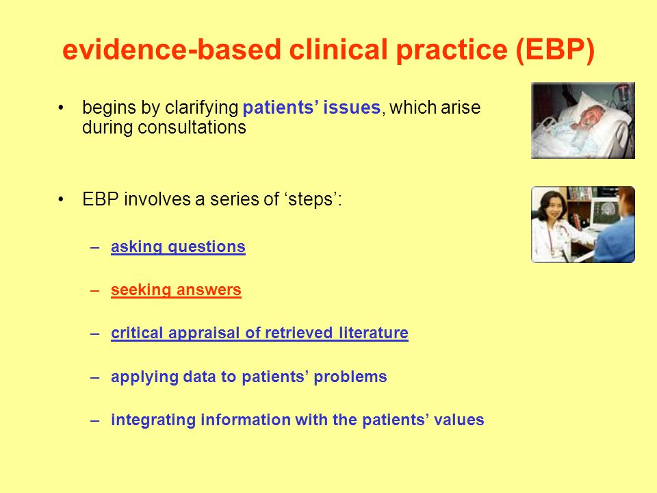 evidence-based clinical practice (EBP)