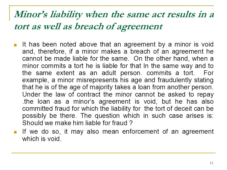 Minor's liability when the same act results in a tort as well as breach of agreement