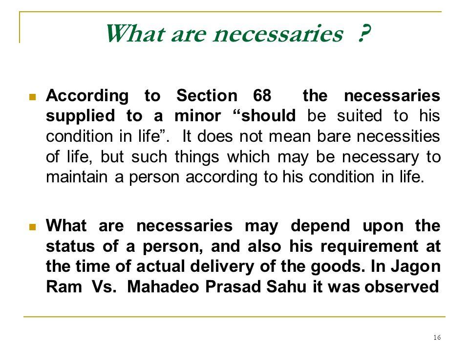 What are necessaries