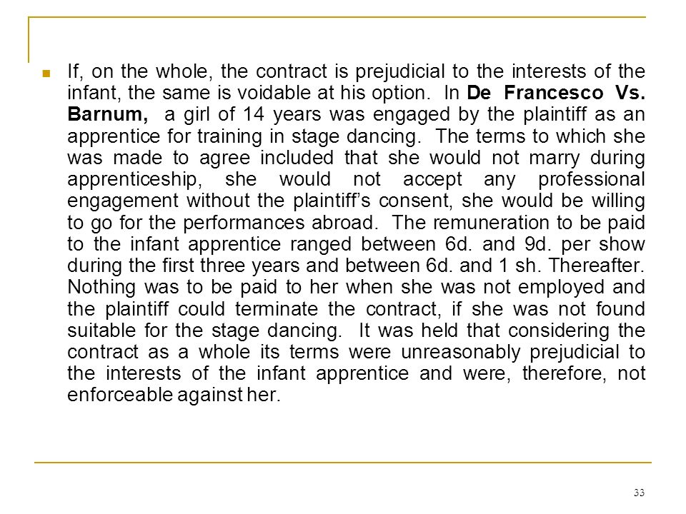 If, on the whole, the contract is prejudicial to the interests of the infant, the same is voidable at his option.