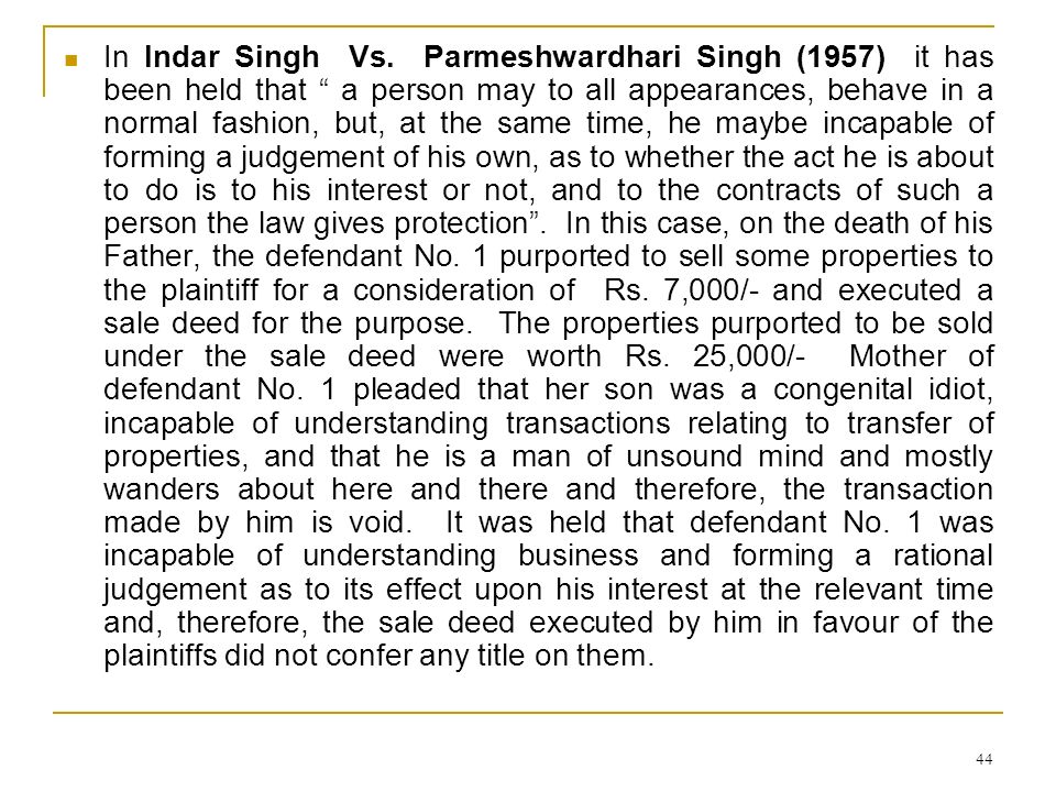 In Indar Singh Vs.