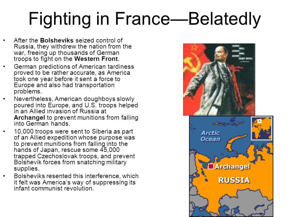 Fighting in France—Belatedly