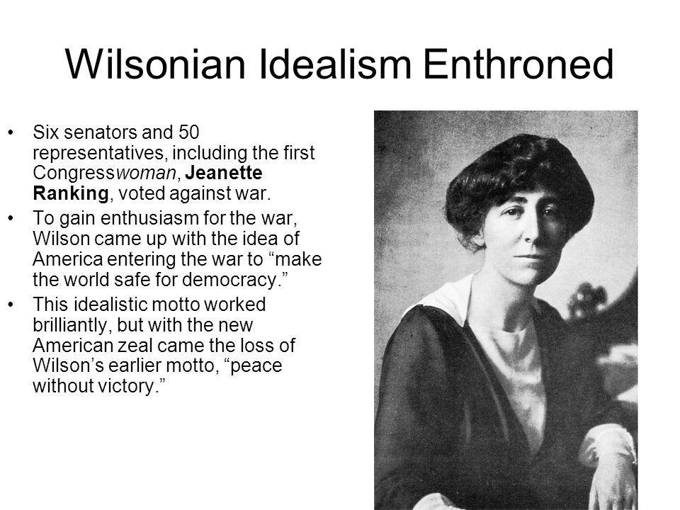 Wilsonian Idealism Enthroned