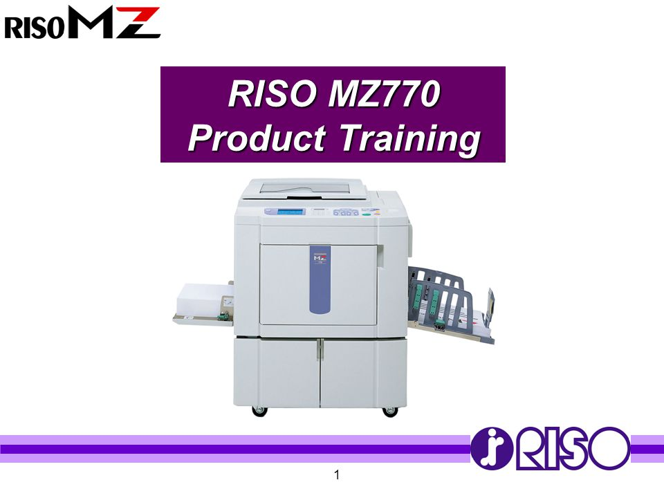 RISO MZ770 Product Training