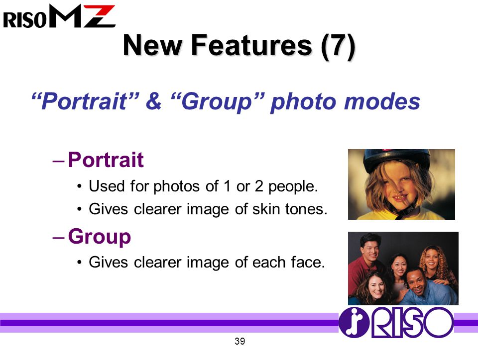 New Features (7) Portrait & Group photo modes Portrait Group