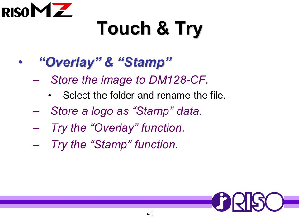 Touch & Try Overlay & Stamp Store the image to DM128-CF.