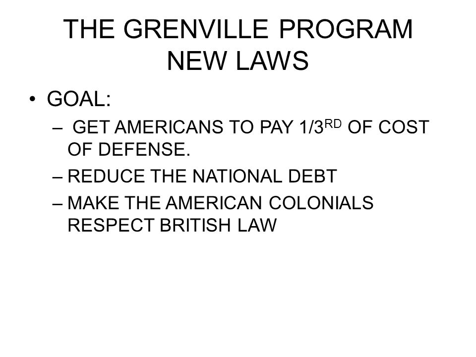 THE GRENVILLE PROGRAM NEW LAWS