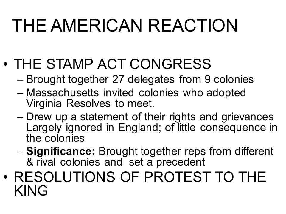 THE AMERICAN REACTION THE STAMP ACT CONGRESS