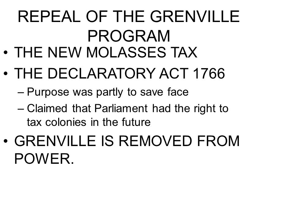 REPEAL OF THE GRENVILLE PROGRAM