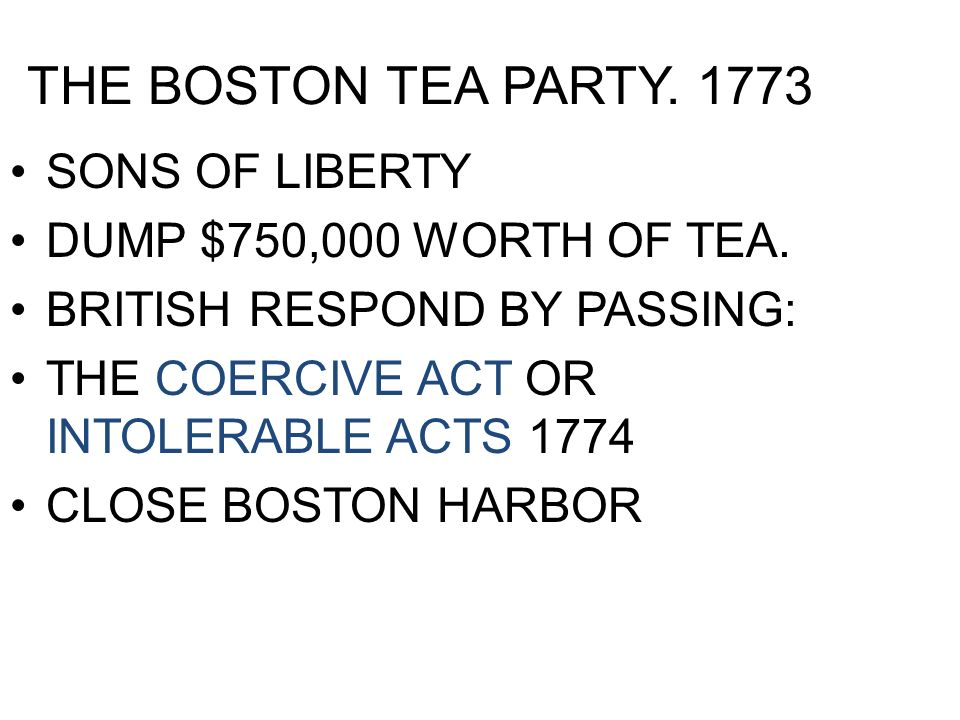 THE BOSTON TEA PARTY. 1773 SONS OF LIBERTY DUMP $750,000 WORTH OF TEA.
