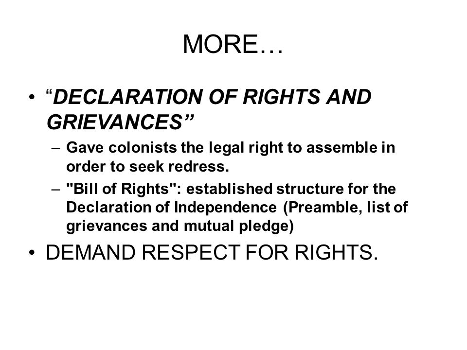 MORE… DECLARATION OF RIGHTS AND GRIEVANCES