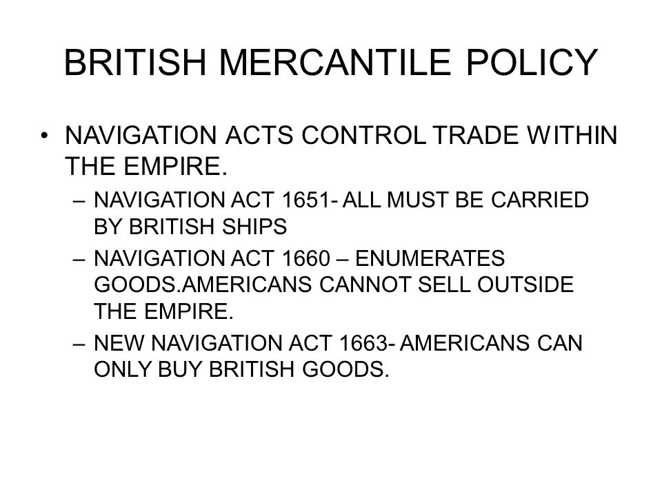 BRITISH MERCANTILE POLICY
