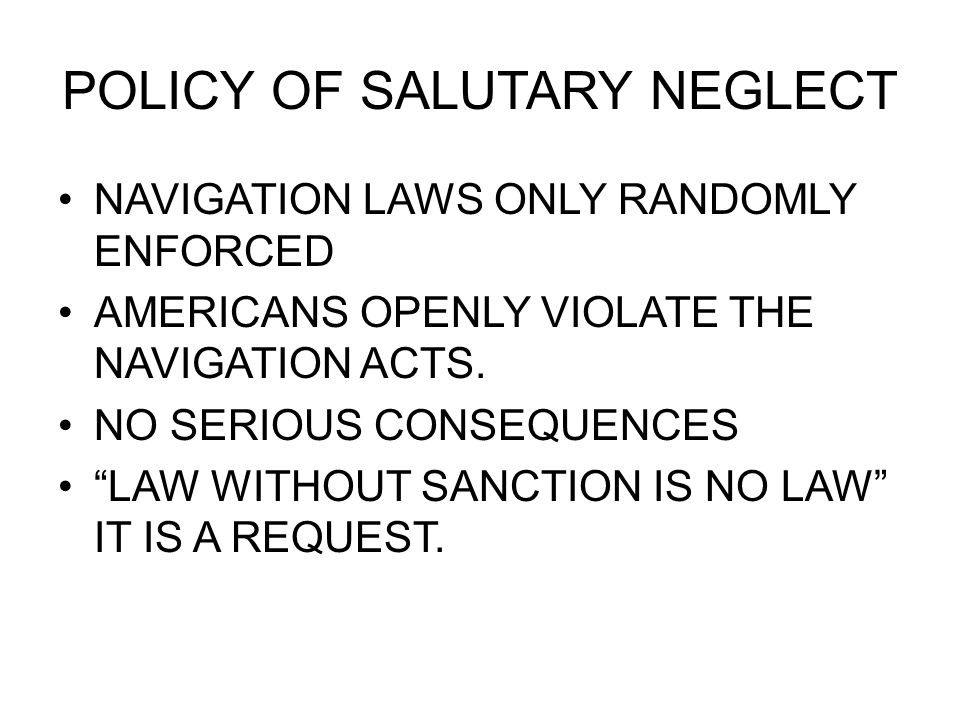 POLICY OF SALUTARY NEGLECT