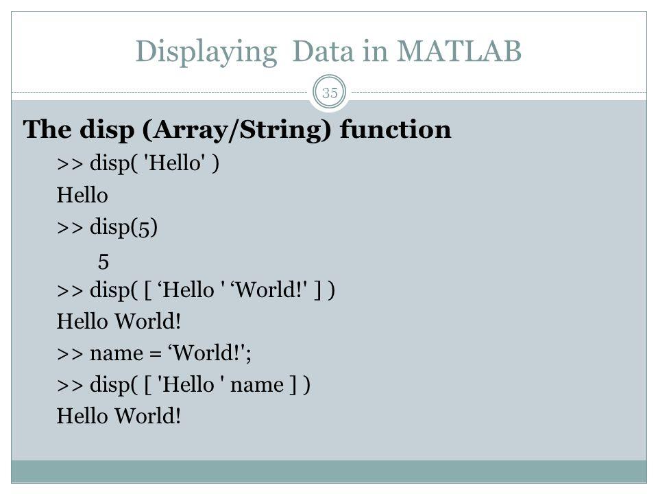 Displaying Data in MATLAB