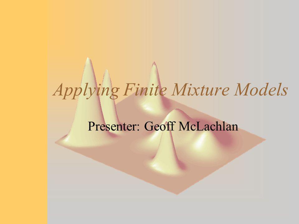 Applying Finite Mixture Models