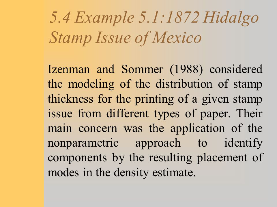 5.4 Example 5.1:1872 Hidalgo Stamp Issue of Mexico